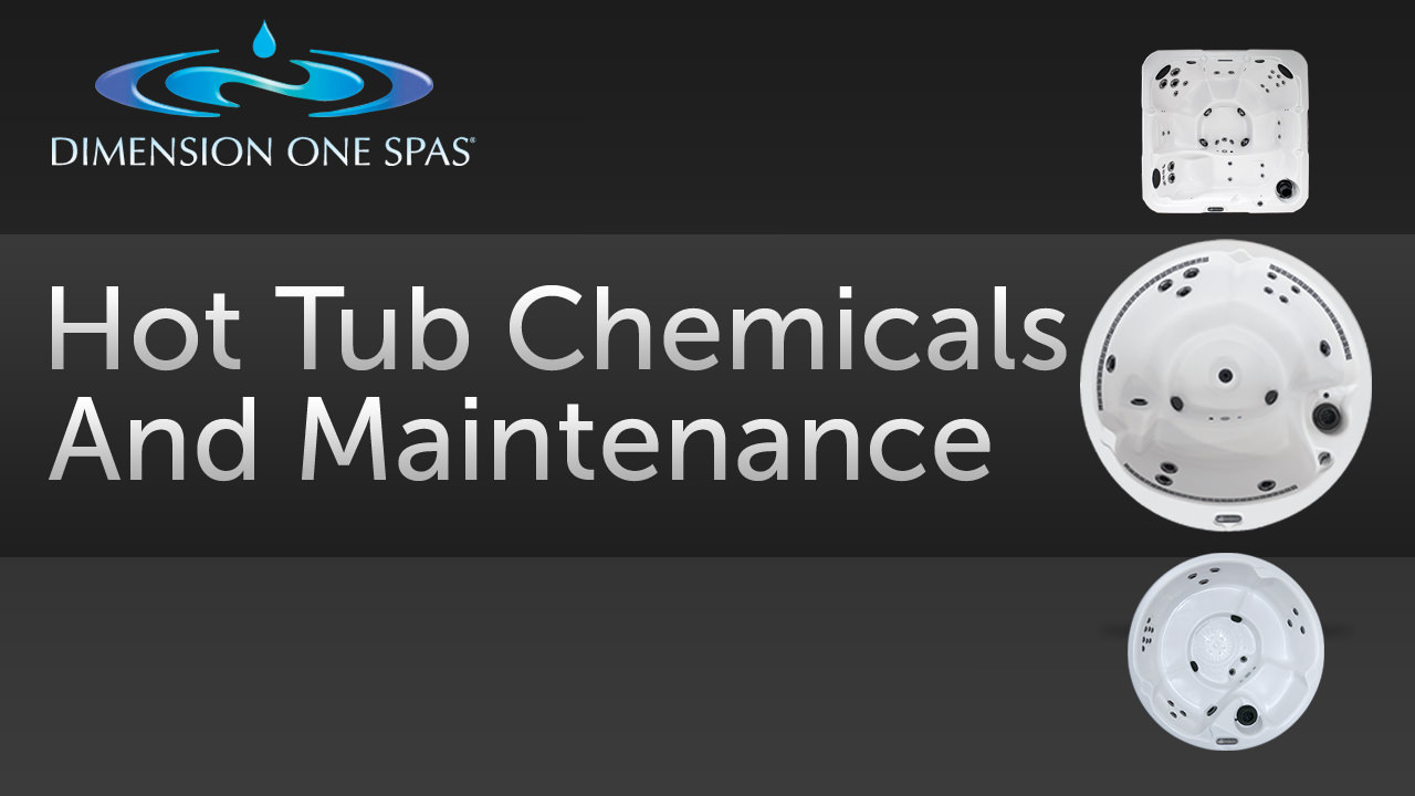 Hot Tub Chemicals and Maintenance